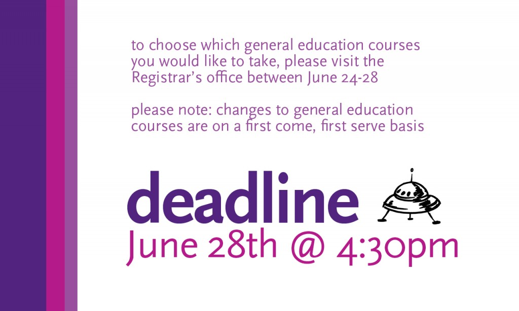 Deadilne to choose available GEs Fri. 6/28 4:30PM